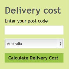 Enter your post code to calculate delivery cost